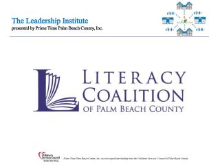 Established in 1989 to promote and achieve literacy in Palm Beach County