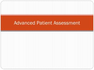 Advanced Patient Assessment
