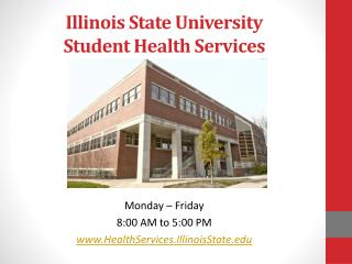 Illinois State University Student Health Services