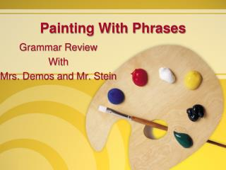 Painting With Phrases