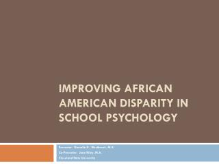 Improving African American Disparity in School Psychology