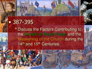 Factors Contributing to the  Growth  of Monarchies in the 14 th -15 th  Centuries