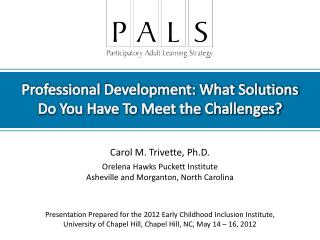 Professional Development: What Solutions      Do You Have To Meet the Challenges?