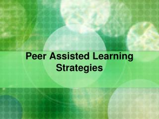 Peer Assisted Learning Strategies