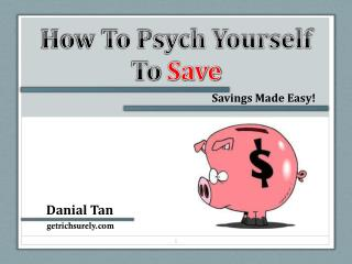 How To Psych Yourself To  Save