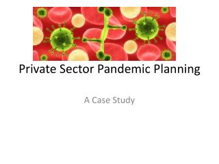 Private Sector Pandemic Planning