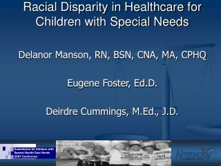 Racial Disparity in Healthcare for Children with Special Needs