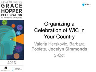 Organizing a Celebration of  WiC  in Your Country