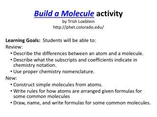 Build a Molecule activity by Trish Loeblein  phet.colorado/