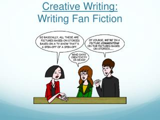 Creative Writing: Writing Fan Fiction