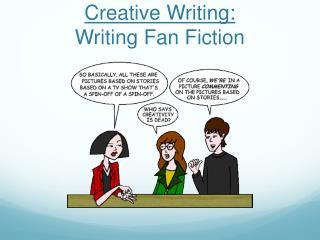 Creative Writing: Writing Fan Fiction