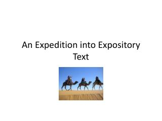An Expedition into Expository Text