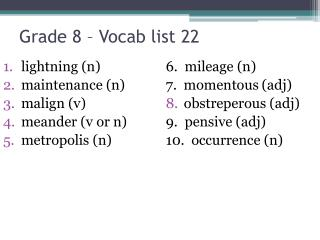 Grade 8 – Vocab list  22