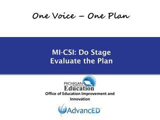 MI-CSI: Do Stage Evaluate the Plan