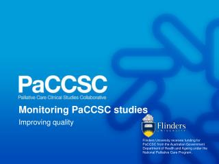 Monitoring PaCCSC studies