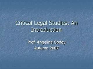Critical Legal Studies: An Introduction