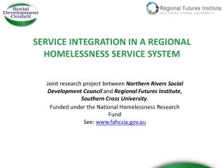 SERVICE INTEGRATION IN A REGIONAL HOMELESSNESS SERVICE SYSTEM