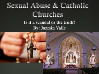 Sexual Abuse & Catholic Churches