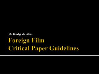 Foreign Film Critical Paper Guidelines