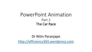 PowerPoint Animation  Part 2 The Car Race