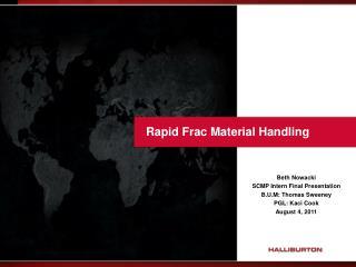 Rapid Frac Material Handling