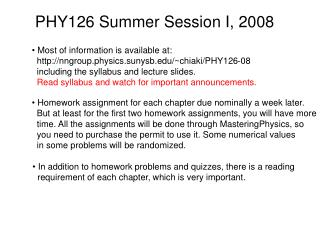 PHY126 Summer Session I, 2008