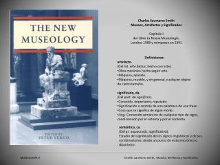 Charles  Saumarez  Smith Museos, Artefactos y Significados Capítulo I