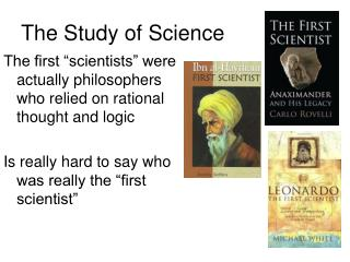 The Study of Science