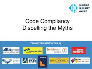 Code Compliancy  Dispelling the Myths