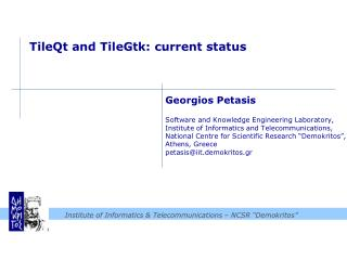 TileQt  and  TileGtk : current status