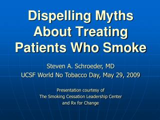 Dispelling Myths About Treating Patients Who Smoke
