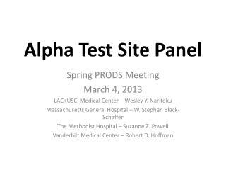 Alpha Test Site Panel