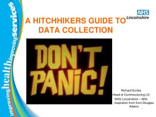 A HITCHHIKERS GUIDE TO DATA COLLECTION