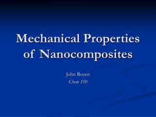 Mechanical Properties of Nanocomposites