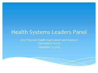 Health Systems Leaders Panel