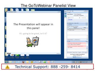 The  GoToWebinar Panelist  View
