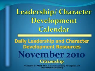 Daily Leadership and Character Development Resources