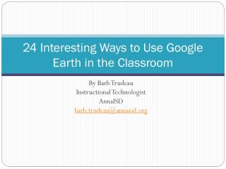 24  Interesting Ways to Use Google Earth in the Classroom
