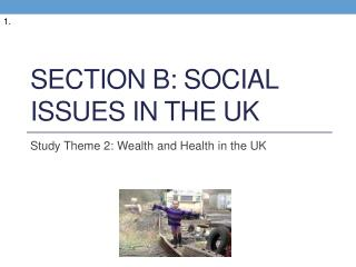 Section B: Social issues in the  uk