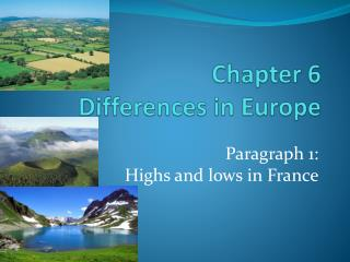 Chapter 6  Differences in Europe