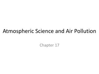 Atmospheric Science and Air Pollution