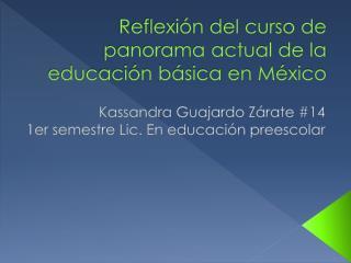 Reflexión del curso de panorama actual de la educación básica en México