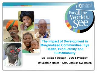 The Impact of Development in Marginalised Communities: Eye Health, Productivity and Sustainability