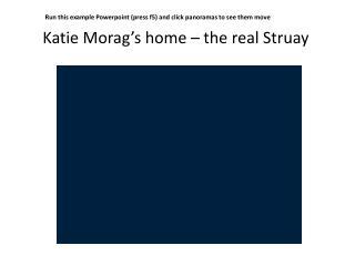 Katie Morag's home – the real  Struay