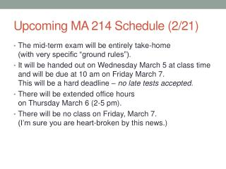 Upcoming MA 214 Schedule (2/21)