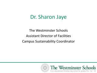 Dr. Sharon Jaye