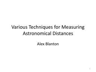 Various Techniques for Measuring Astronomical Distances