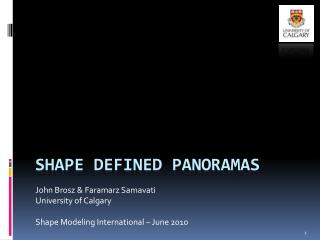 Shape defined Panoramas