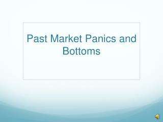 Past Market Panics and Bottoms