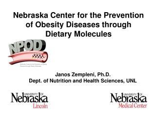 Janos  Zempleni , Ph.D. Dept. of Nutrition and Health Sciences, UNL